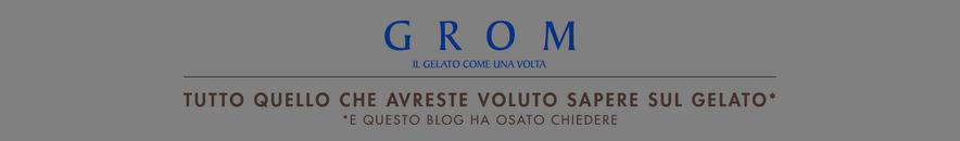 Il Blog ufficiale di Grom